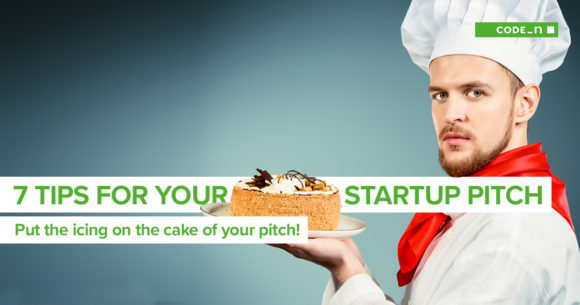 7-tips-for-the-perfect-startup-pitch-digital-pioneers-incing-on-the-cake-pitching